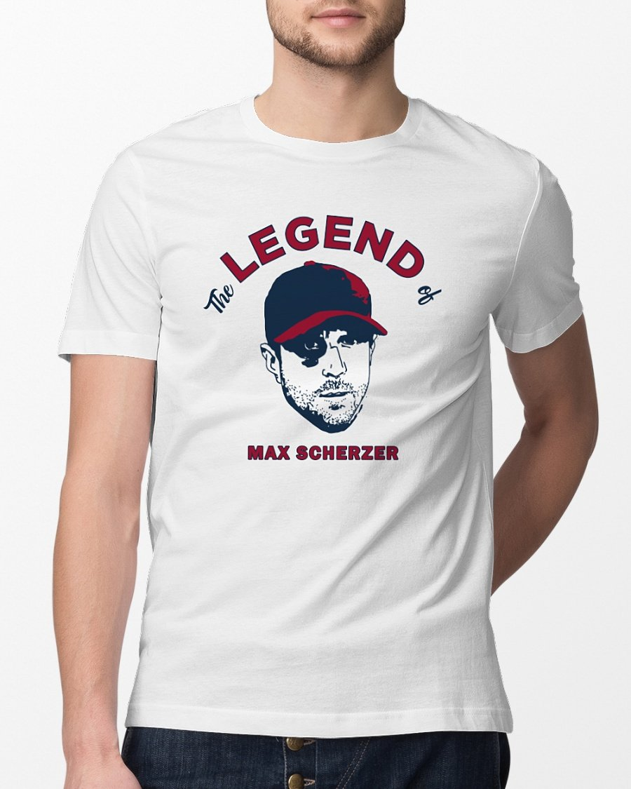 the legend of max scherzer t shirt