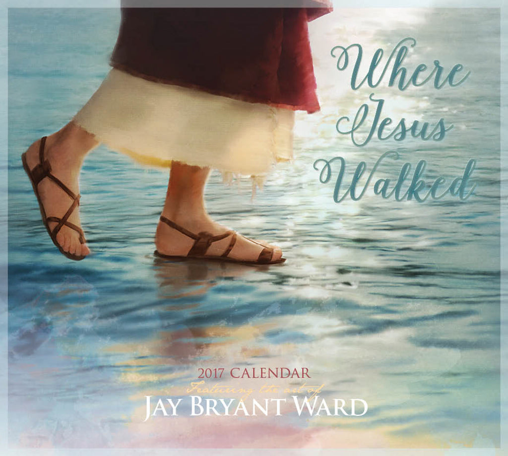 2017 Calendar - Where Jesus Walked