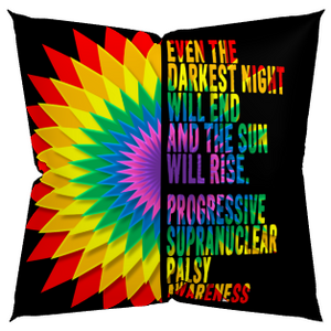 PSP Progressive Supranuclear Palsy Even The Darkest Night Will End Pillow Case