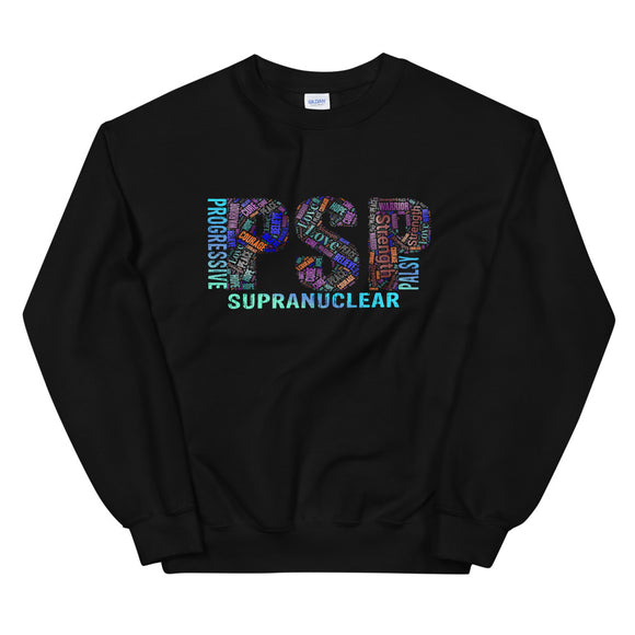 PSP Progressive Supranuclear Palsy Awareness Words Sweatshirt.