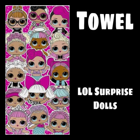 Towel 'Lots of LOL'S' ~ LOL Surprise Dolls - PRE ORDER