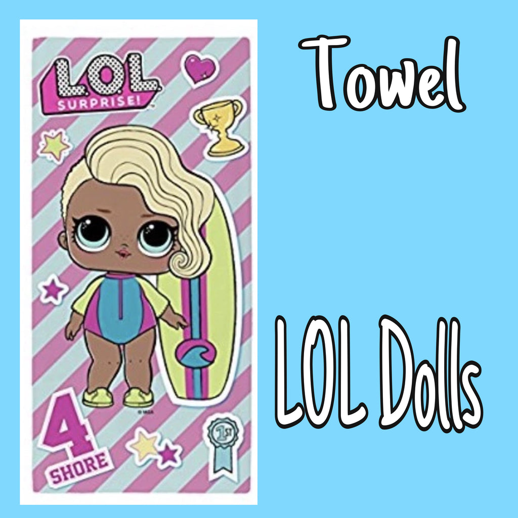 Towel ~ LOL Surprise Dolls