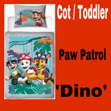 Cot / Toddler Bed Doona Cover Set 'Dino' ~ Paw Patrol - PRE ORDER