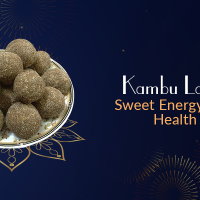 Kambu Ladoo- Sweet Energy and Health Balls