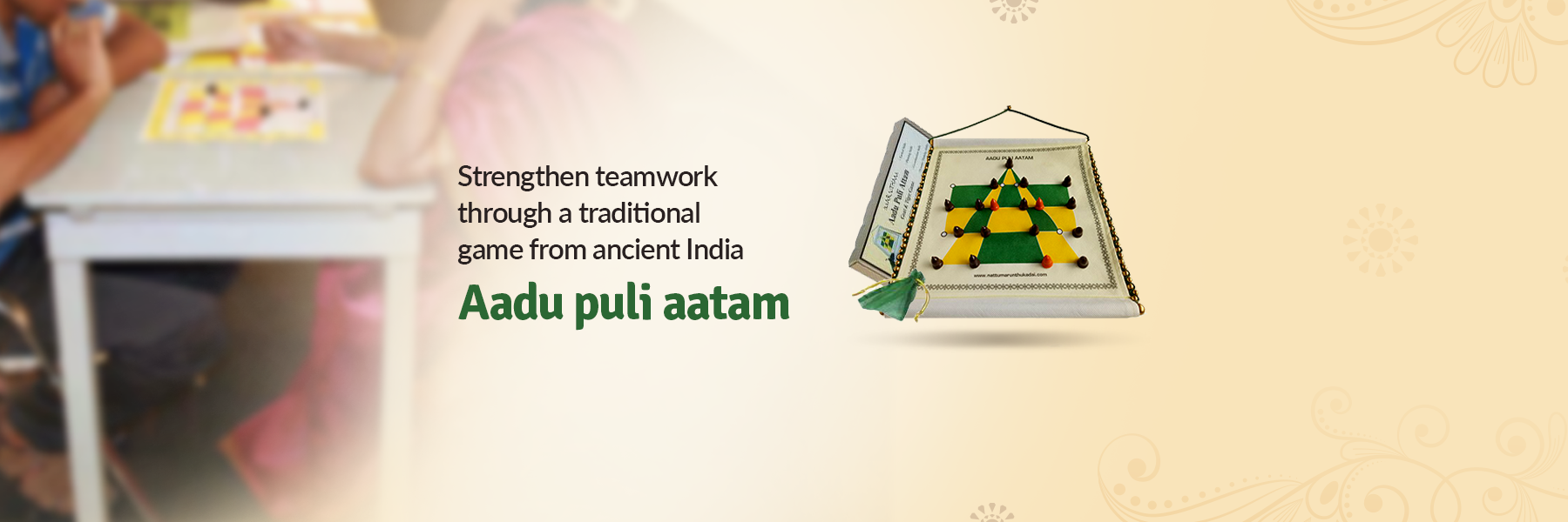 Strengthen Teamwork Through A Traditional Game from Ancient India