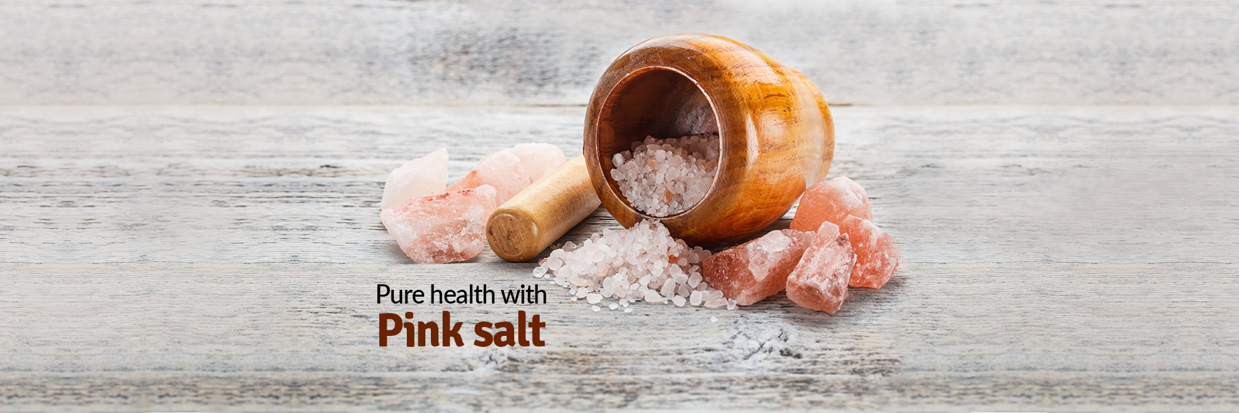 Pure health with Pink Salt