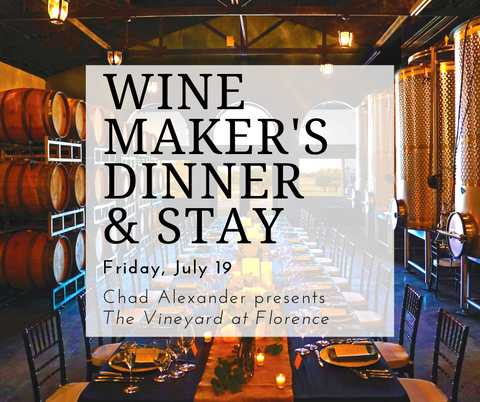 July 19th Wine Maker's Dinner and Stay Package