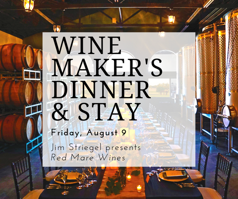 August 9th Wine Maker's Dinner and Stay Package