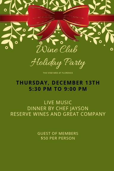 Thursday December 13th, Guest for Wine Club Christmas Party