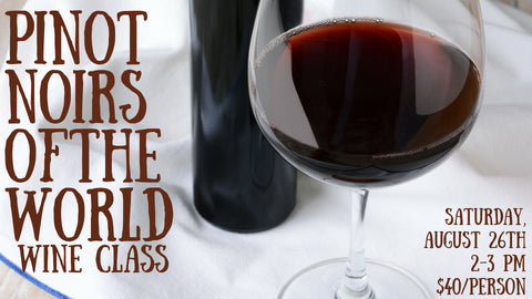 Pinot Noirs of the World Wine Class