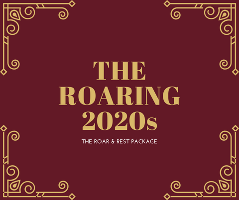 The Roaring 2020s and Stay Package