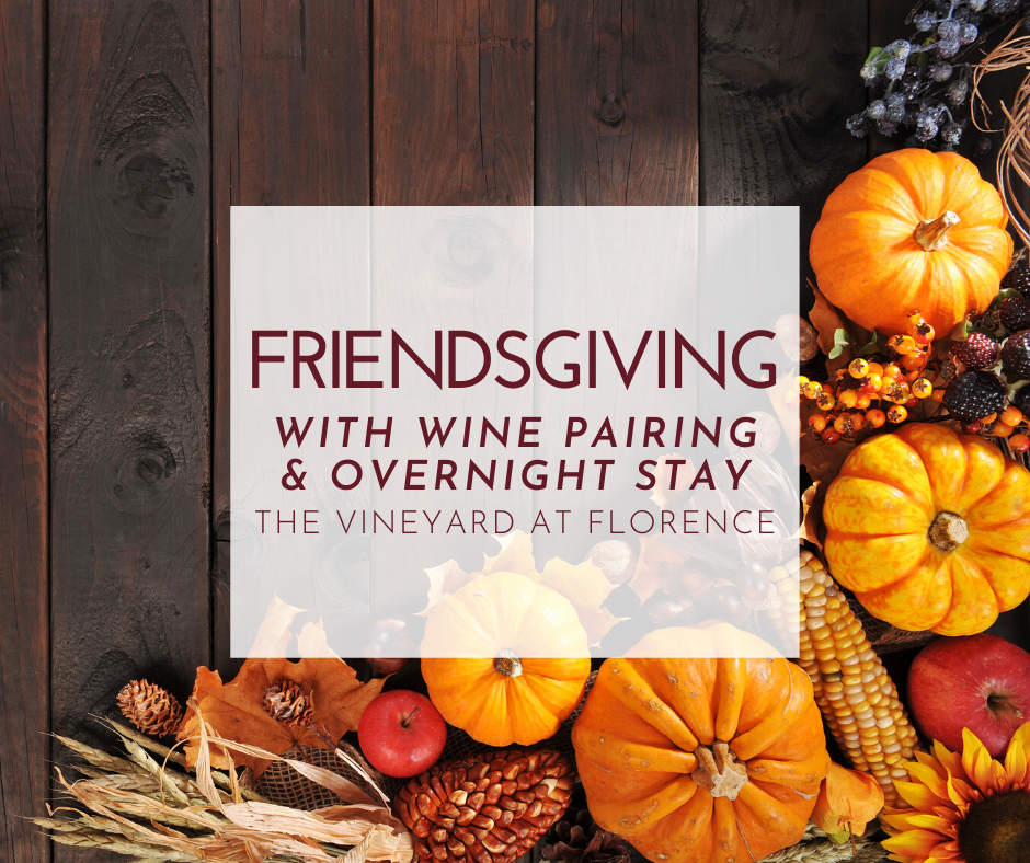 Friendsgiving with Wine Pairing & Overnight Stay