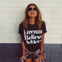 Dream Believe Achieve Letter Print Woman Top T-shirt - Oh Yours Fashion - 1