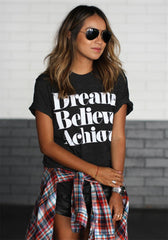 Dream Believe Achieve Letter Print Woman Top T-shirt - Oh Yours Fashion - 2