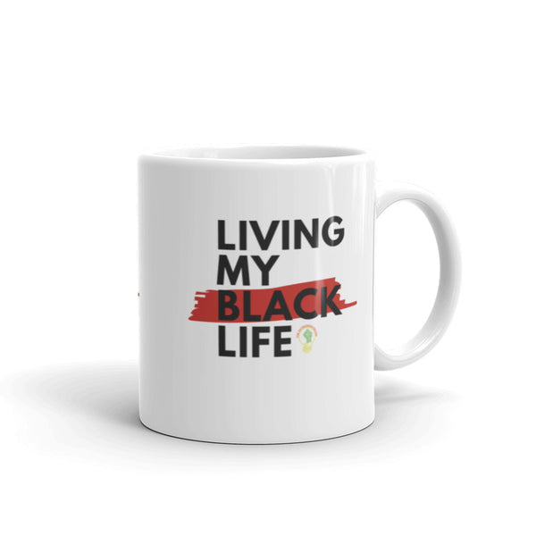 """Living My Black Life"" Mug"