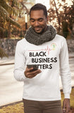 """Black Business Matters""Long sleeve T-shirt (White)"