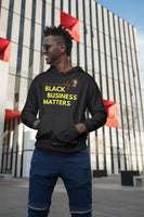 """Black Business Matters"" Unisex Hoodie (Black)"