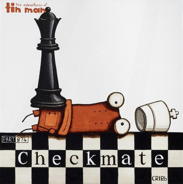 Tin man - Checkmate
