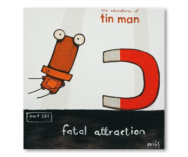 Tin Man - Fatal Attraction