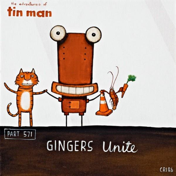Tin Man - Gingers Unite
