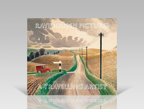 Ravilious in Pictures - A Travelling Artist