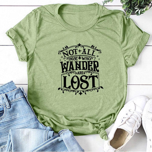 Not All Who Wander Are Lost T-Shirt - Babes & Boho