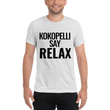 KOKOPELLI SAY RELAX