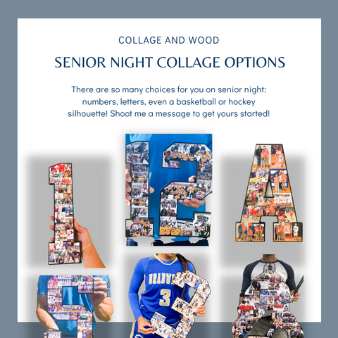 Collage and Wood Senior Night Collage Options: Photo Letters, Numbers and Shapes