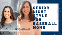 Crystal Waddell and Carrie Hagee discuss Baseball Senior Night Outfit Options