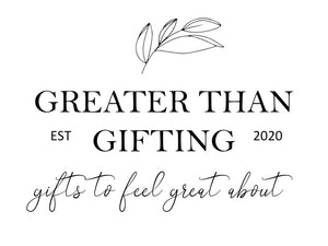 Greater Than Gifting