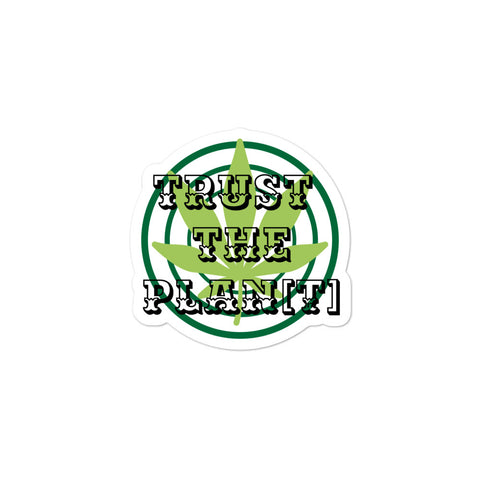 Trust the Plan[t] Sticker