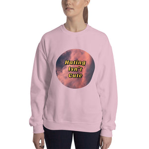 Hating Isn't Cute Nostalgia Pullover