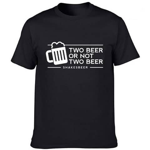 T-Shirt Bière Homme Two Beer Or Not Two Beer - chopedebiere.com
