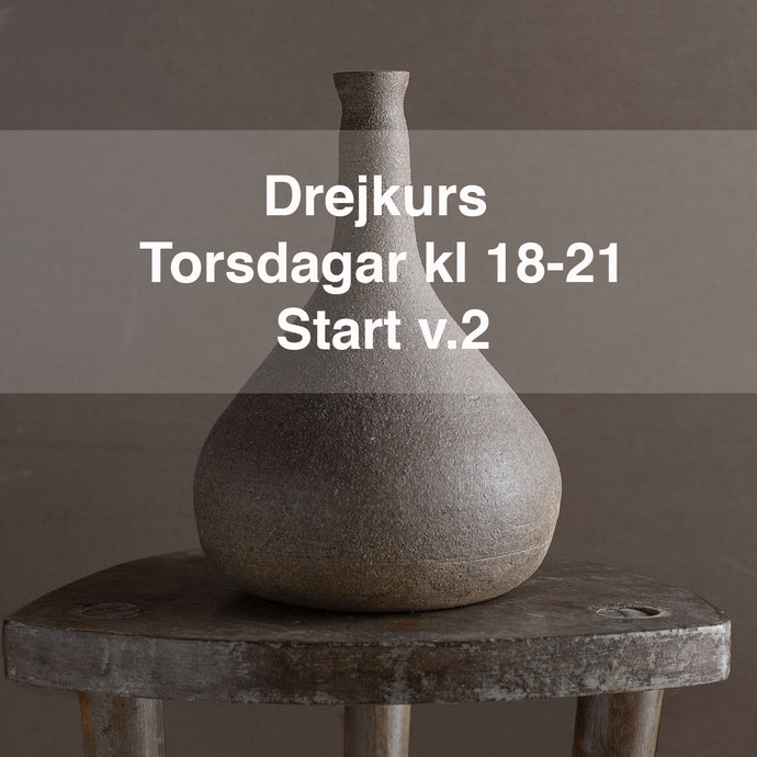 Drejkurs: Torsdagar kl.18-21. Start 14 jan