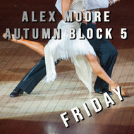 B5 - DiscoFox Party Dance - Starting 4th December-Alex Moore