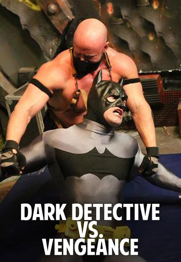 Dark Detective vs. Vengeance