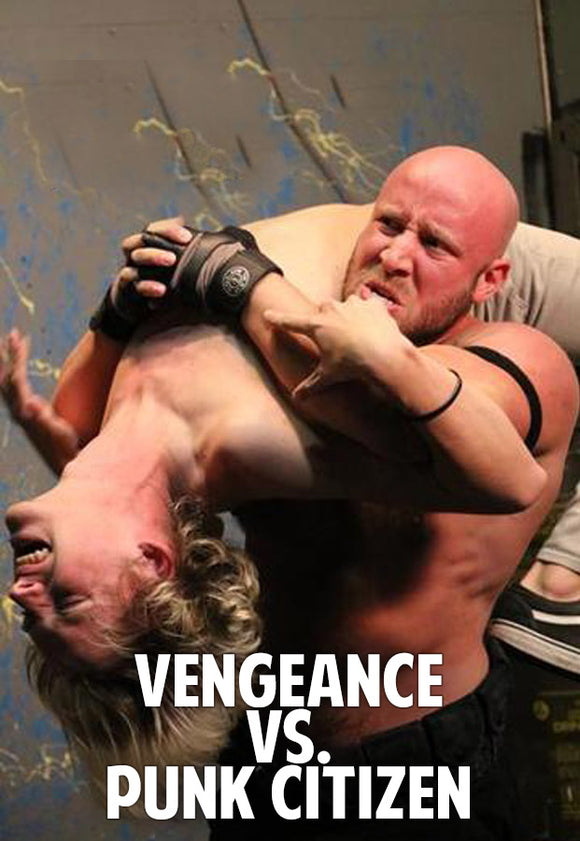 Vengeance vs. Punk Citizen