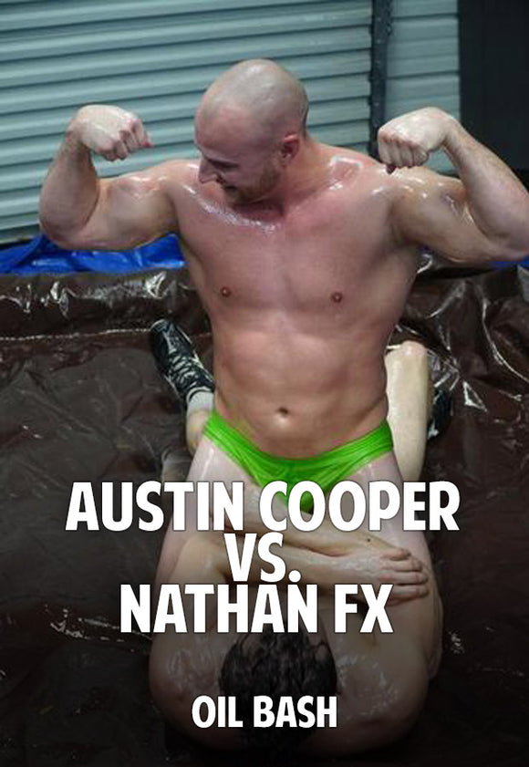 Austin Cooper vs. Nathan FX (Oil Bash)