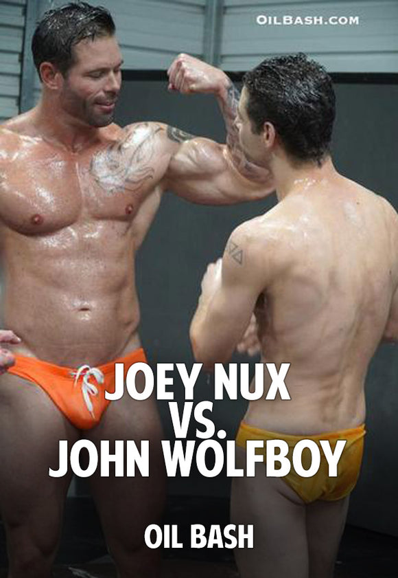 Joey Nux vs. John Wolfboy (Oil Bash)