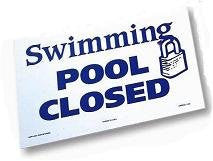 POOL CLOSED  12INX18IN - 90-104