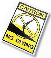 CAUTION - NO DIVING  12INX18IN - 90-120