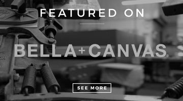 FEATURED ON BELLA+CANVAS