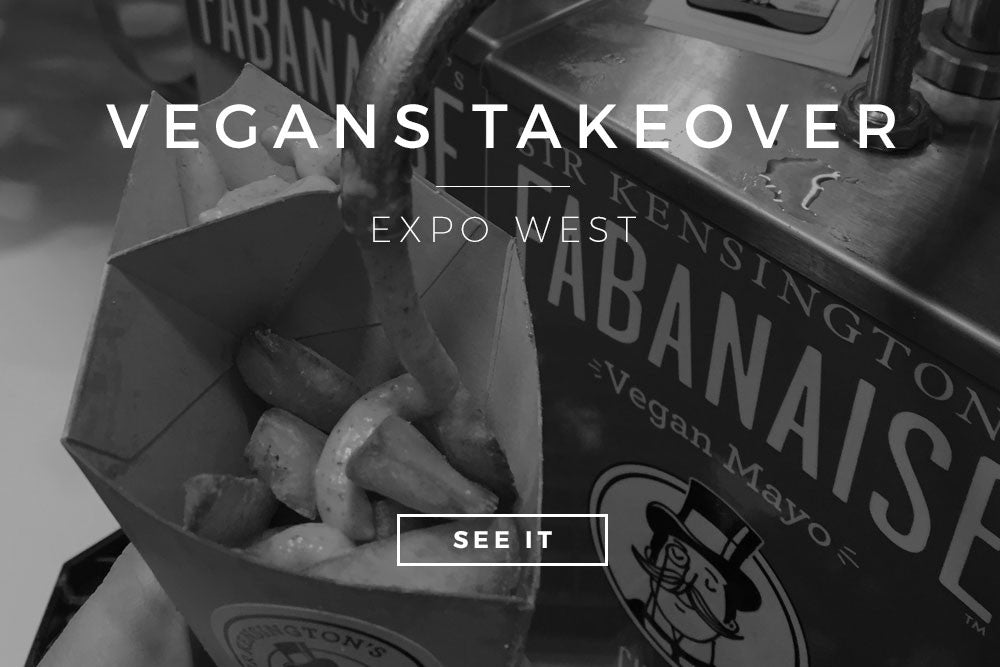 Vegans Takeover: Expo West