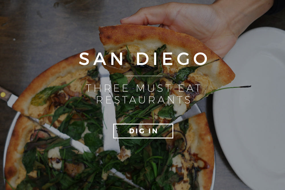 Three Must Eat Restaurants In San Diego
