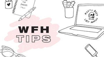 Make WFH Easier With These 6 Tips: