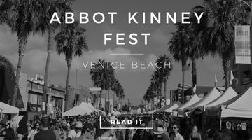Thank you Abbot Kinney Fest!