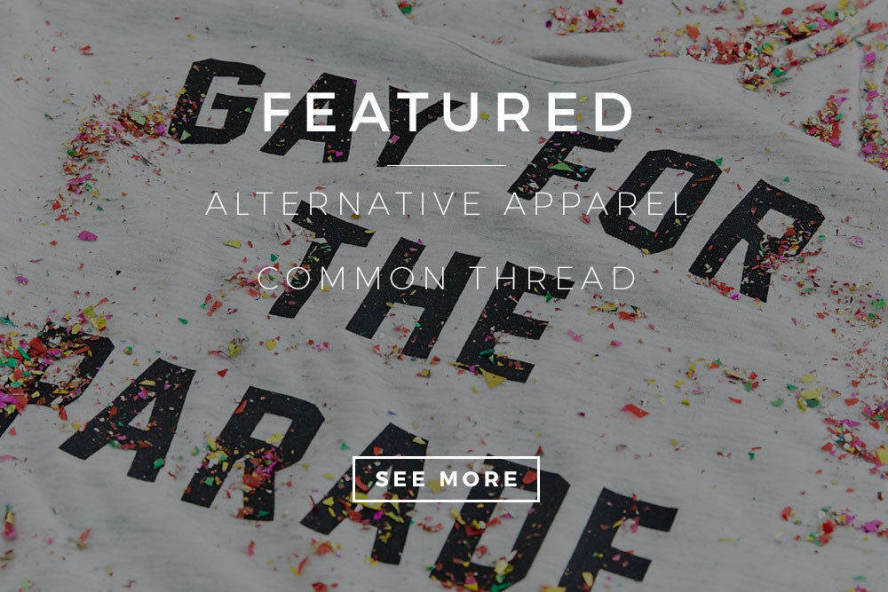 Featured: Alternative Apparel Common Thread Blog