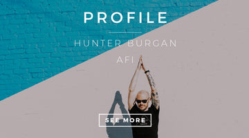 PROFILE: HUNTER BURGAN