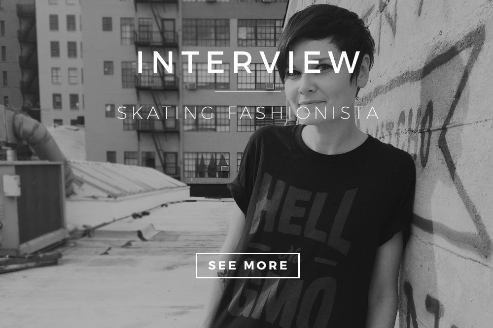 Interview with Skatingfashionista