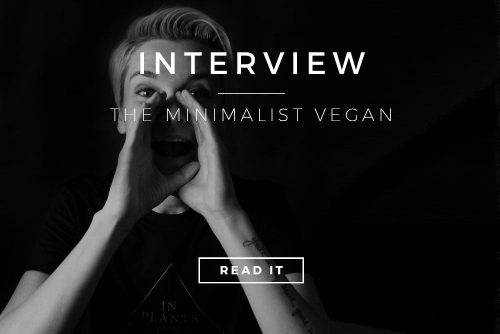 Interview with The Minimalist Vegan